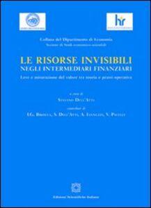 Libro Le risorse invisibili negli intermediari finanziari