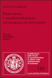Riservatezza e autodeterminazione nella partecipazione alla ricerca scientifica