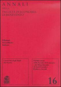 Libro Annali della Facoltà di economia di Benevento. Vol. 16