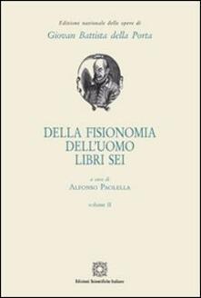 Della fisionomia delluomo. Libri 6. Vol. 2.pdf