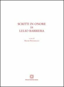 Foto Cover di Scritti in onore di Lelio Barbiera, Libro di  edito da Edizioni Scientifiche Italiane