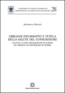 Libro Obblighi informativi e tutela della salute del consumatore Antonella Miletti