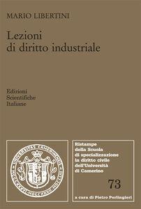 Libro Lezioni di diritto industriale Mario Libertini