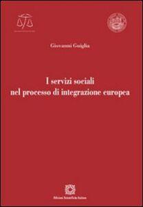 Libro I servizi sociali nel processo di integrazione europea Giovanni Guiglia