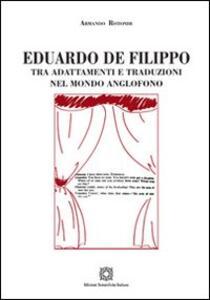 Eduardo De Filippo tra adattamenti e traduzioni nel mondo anglofono - Armando Rotondi - copertina