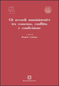 Gli accordi amministrativi tra consenso, conflitto e condivisione
