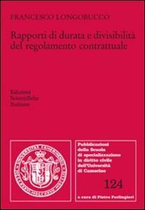 Rapporti di durata e divisibilità del regolamento contrattuale