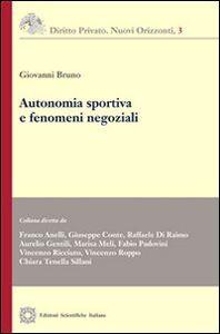 Libro Autonomia sportiva e fenomeni negoziali Giovanni Bruno