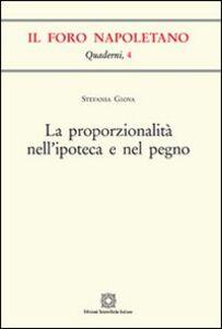 Foto Cover di La proporzionalità nell'ipoteca e nel pegno, Libro di Stefania Giova, edito da Edizioni Scientifiche Italiane