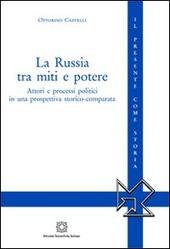 La Russia tra miti e potere