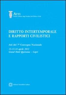 Lpgcsostenible.es Diritto intertemporale e rapporti civilistici. Atti del 7° Convegno nazionale Image