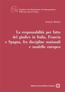 La responsabilità per fatto del giudice in Italia, Francia e Spagna, fra discipline nazionali e modello europeo