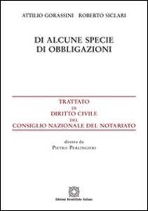 Foto Cover di Di alcune specie di obbligazioni, Libro di Attilio Gorassini,Roberto Siclari, edito da Edizioni Scientifiche Italiane