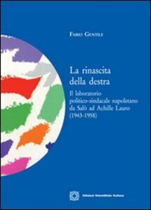 Libro La rinascita della destra Fabio Gentile
