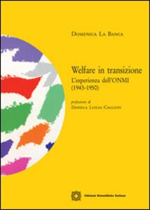 Welfare in transizione. L'esperienza dell'ONMI (1943-1950)
