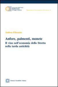 Libro Anfore, palmenti, monete Andrea Filocamo