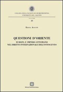 Foto Cover di Questioni d'Oriente, Libro di Eliana Augusti, edito da Edizioni Scientifiche Italiane