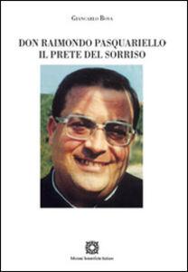 Libro Don Raimondo Pasquariello. Il prete del sorriso Giancarlo Bova