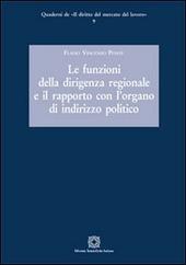 Le funzioni della dirigenza regionale e il rapporto con l'organo di indirizzo politico