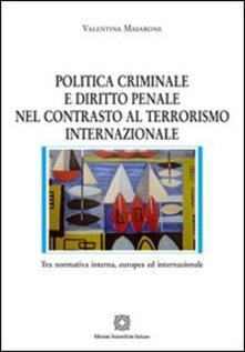 Vitalitart.it Politica criminale e diritto penale nel contrasto al terrorismo internazionale Image