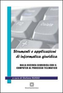 Strumenti e applicazioni di informatica giuridica
