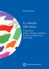 La rinascita della destra in Italia