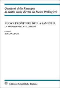 Libro Nuove frontiere della famiglia Rosanna Pane