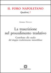 Libro La trascrizione nel procedimento traslativo Andrea Vitucci