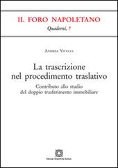 La trascrizione nel procedimento traslativo