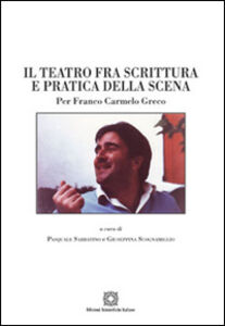 Foto Cover di Il teatro fra scrittura e pratica della scena, Libro di  edito da Edizioni Scientifiche Italiane