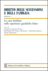 Libro La casa familiare nelle esperienze giuridiche latine