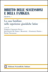 La casa familiare nelle esperienze giuridiche latine