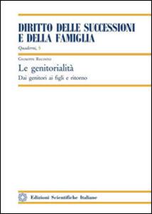 Foto Cover di La genitorialità, Libro di Giuseppe Recinto, edito da Edizioni Scientifiche Italiane