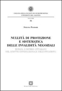 Foto Cover di Nullità di protezione e sistematica delle invalidità negoziali, Libro di Stefano Polidori, edito da Edizioni Scientifiche Italiane