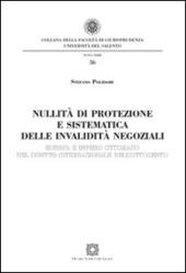Nullità di protezione e sistematica delle invalidità negoziali