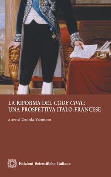La riforma del «code civil»: una prospettiva italo-francese - copertina