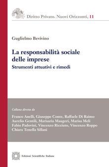 La responsabilità sociale delle imprese. Strumenti attuativi e rimedi - Guglielmo Bevivino - copertina