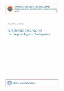 Il rischio del nolo fra disciplina legale e charterparties.pdf