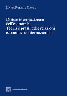 Radiospeed.it Diritto internazionale dell'economia. Teoria e prassi delle relazioni economiche internazionali Image