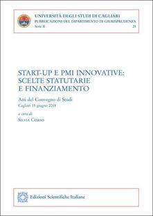 Daddyswing.es Start-up e PMI innovative: scelte statutarie e finanziamento. Atti del convegno (Cagliari, 15 giugno 2018) Image