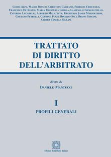 Lpgcsostenible.es Trattato di diritto dell'arbitrato. Vol. 1: Profili generali. Image