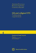 Gli enti religiosi ETS. Tra diritto speciale e regole di mercato