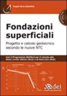 Filippodegasperi.it Fondazioni superficiali. Progetto e calcolo geotecnico secondo le nuove NTC. Con CD-ROM Image