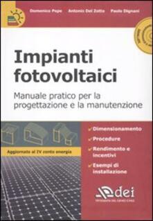 Filmarelalterita.it Impianti fotovoltaici. Manuale pratico per la progettazione e la manutenzione. Con CD-ROM Image