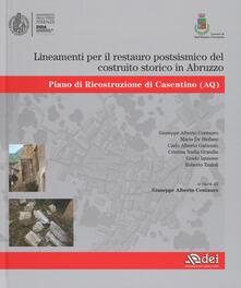 Lineamenti per il restauro postsismico del costruito storico in Abruzzo. Piano di ricostruzione di Casentino (AQ).pdf