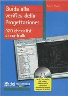 Guida alla verifica della progettazione. 920 check list di controllo.Con CD-ROM - Roberto D'Aprile - copertina