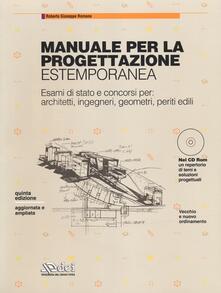 Daddyswing.es Manuale per la progettazione estemporanea. Esami di stato e concorsi per: architetti, ingegneri, geometri, periti edili. Con CD-ROM Image