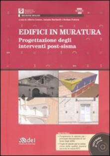 Camfeed.it Edifici in muratura. Progettazione degli interventi post-sisma. SISMA Molise 2002. Con CD-ROM Image