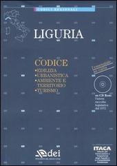 Liguria. Edilizia, urbanistica, ambiente e territorio, turismo. Con CD-ROM