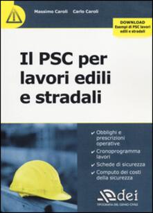 Il PSC per lavori edili e stradali. Con aggiornamento online.pdf